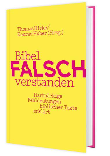 """Rezension von """"Bibel falsch verstanden"""""""