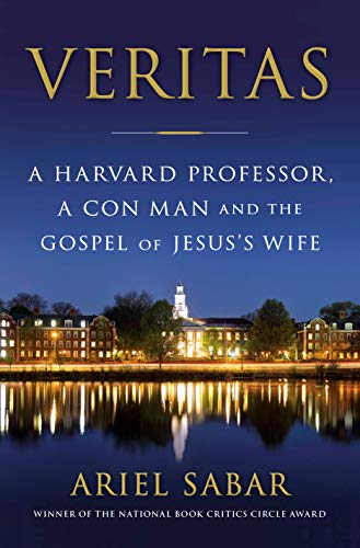 Rezension Veritas. A Harvard Professor, a Con Man and the Gospel of Jesus' Wife